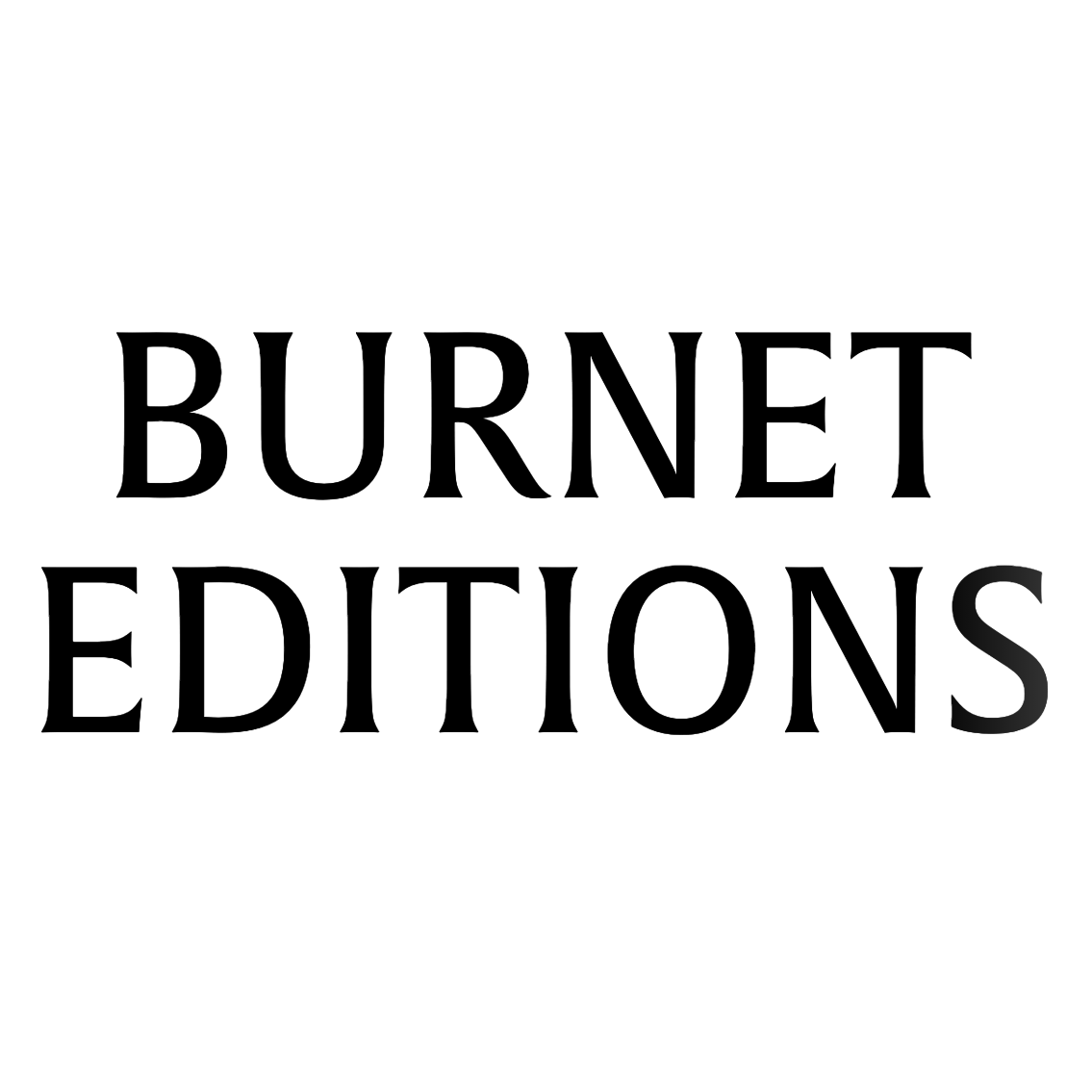Burnet Editions